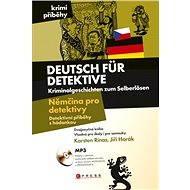 Němčina pro detektivy - Detektivní příběhy s hádankou - E-kniha