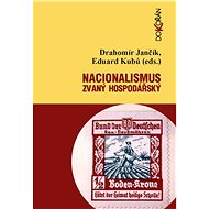 Nacionalismus zvaný hospodářský - E-kniha