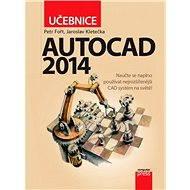 AutoCAD 2014: Učebnice - E-kniha