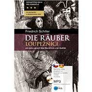 Die Räuber - Loupežníci - Elektronická kniha
