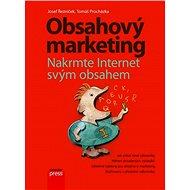 Obsahový marketing - Josef Řezníček, Tomáš Procházka