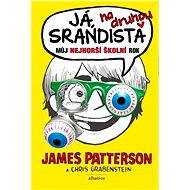 Já, srandista na druhou - James Patterson, Chris Grabenstein