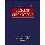 Geriatrie a gerontologie - E-kniha
