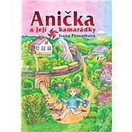 Anička a její kamarádky - Elektronická kniha