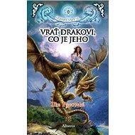 Vrať drakovi, co je jeho - Elektronická kniha
