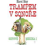 Trampem v Sonoře - Karel May