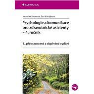 Psychologie a komunikace pro zdravotnické asistenty - 4. ročník - E-kniha