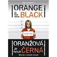 Oranžová je nová černá - Piper Kermanová
