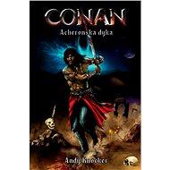 Conan: Acheronská dýka - Andy Knocker