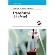 Transfuzní lékařství - Elektronická kniha