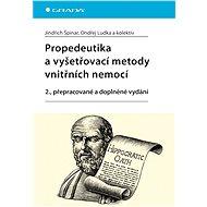 Propedeutika a vyšetřovací metody vnitřních nemocí - Elektronická kniha