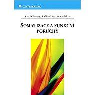 Somatizace a funkční poruchy - Elektronická kniha