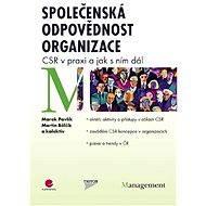 Společenská odpovědnost organizace - Marek Pavlík, Martin Bělčík, kolektiv a