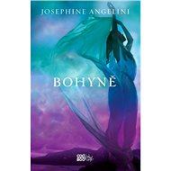 Bohyně - Josephine Angelini