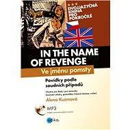 Ve jménu pomsty - In the Name of Revenge - Elektronická kniha