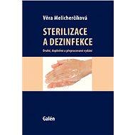 Sterilizace a dezinfekce - Věra Melicharčíková