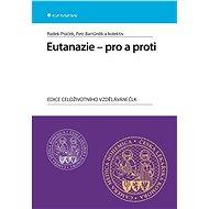 Eutanazie - pro a proti - Elektronická kniha