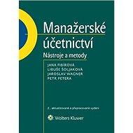 Manažerské účetnictví - nástroje a metody - Elektronická kniha