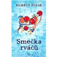 Smečka rváčů - Markus Zusak