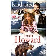 Klid před bouří - Linda Howard