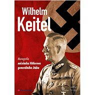 Wilhelm Keitel - Elektronická kniha