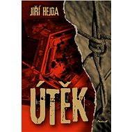 Útěk - Elektronická kniha