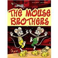 The mouse brothers - Elektronická kniha