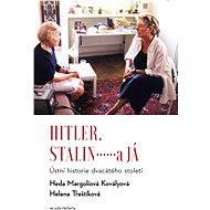 Hitler, Stalin a já - Elektronická kniha
