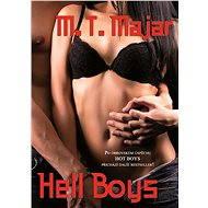 Hell Boys - M.T. Majar