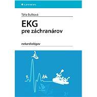 EKG pre záchranárov nekardiológov - E-kniha