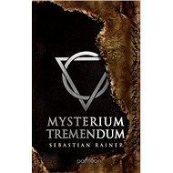 Mysterium tremendum - E-kniha