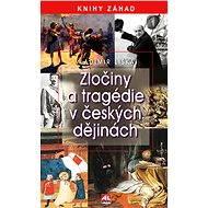 Zločiny a tragédie v českých dějinách - Vladimír Liška