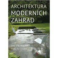 Architektura moderních zahrad - Elektronická kniha