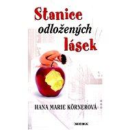 Stanice odložených lásek - Elektronická kniha
