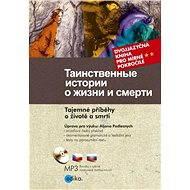 Tajemné příběhy o životě a smrti - Elektronická kniha