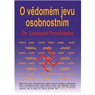 O vědomém jevu osobnostním - Elektronická kniha