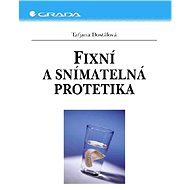 Fixní a snímatelná protetika - Elektronická kniha