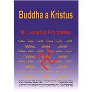 Buddha a Kristus - Elektronická kniha