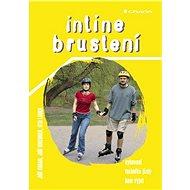 Inline bruslení - Elektronická kniha