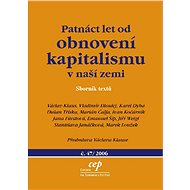 Patnáct let od obnovení kapitalismu v naší zemi - Elektronická kniha