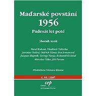 Maďarské povstání 1956: Padesát let poté - Elektronická kniha