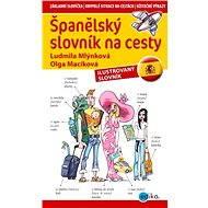 Španělský slovník na cesty - Ludmila Mlýnková, Olga Macíková