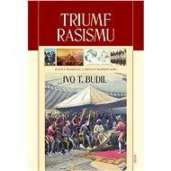 Triumf rasismu - Elektronická kniha