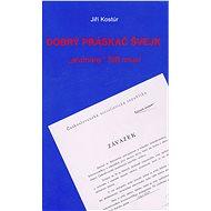 Dobrý práskač Švejk - Elektronická kniha