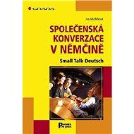 Společenská konverzace v němčině - Elektronická kniha