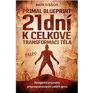 21 dní k celkové transformaci těla - Elektronická kniha