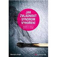 Jak zvládnout syndrom vyhoření - Elektronická kniha
