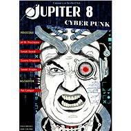 Jupiter 8: Kyberpunk - Elektronická kniha