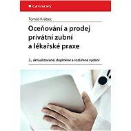 Oceňování a prodej privátní zubní a lékařské praxe - Elektronická kniha