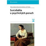Suicidialita u psychických poruch - Elektronická kniha